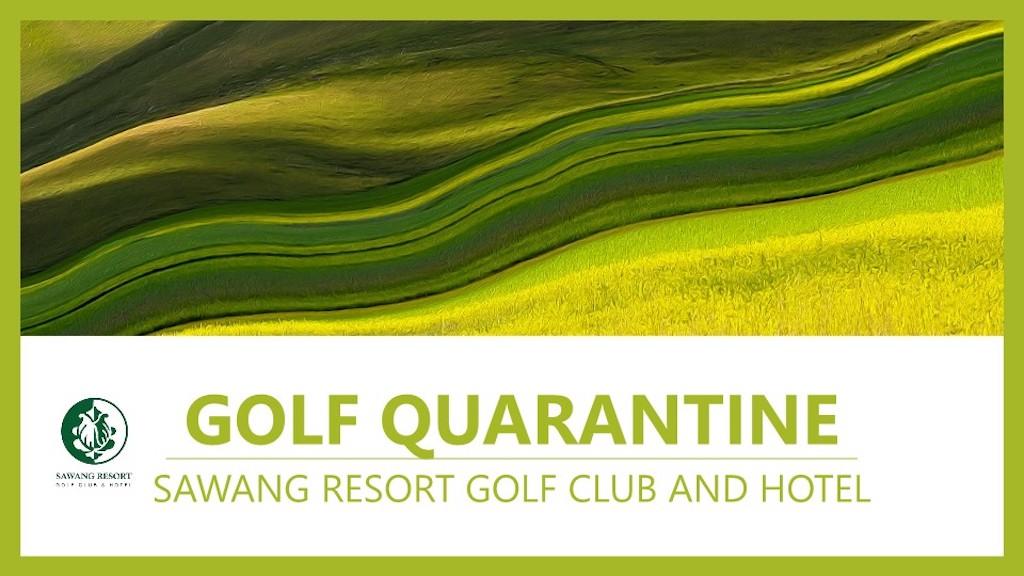 タイ入国時の14日間隔離中(ASQ)にラウンドが可能な6カ所のホテルとゴルフ場のまとめとその詳細